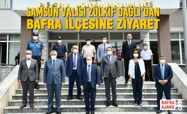 Samsun Valisi Zülkif Dağlı'dan Bafra Ziyaretleri
