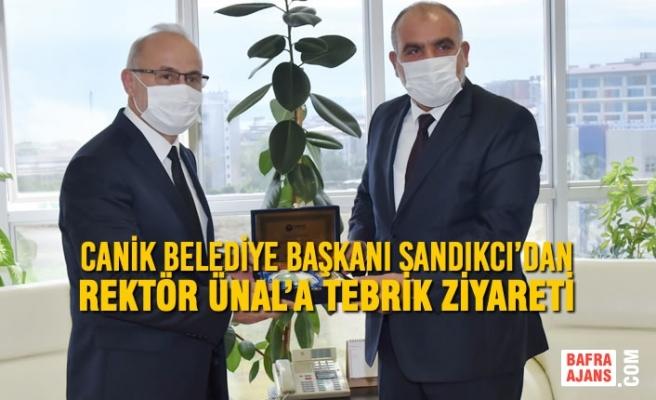 Canik Belediye Başkanı Sandıkcı'dan Rektör Ünal'a Tebrik Ziyareti