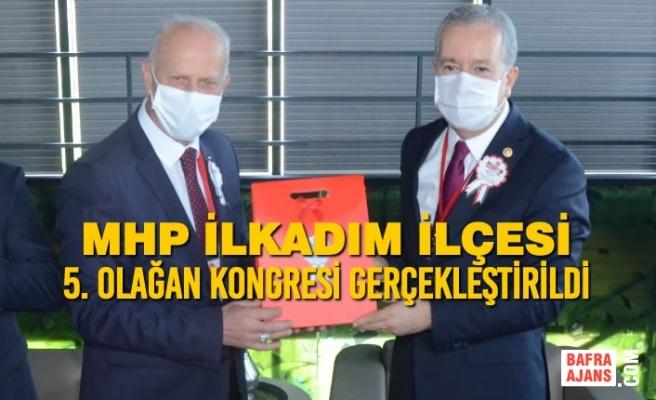MHP İlkadım İlçesi 5. Olağan Kongresi Gerçekleştirildi