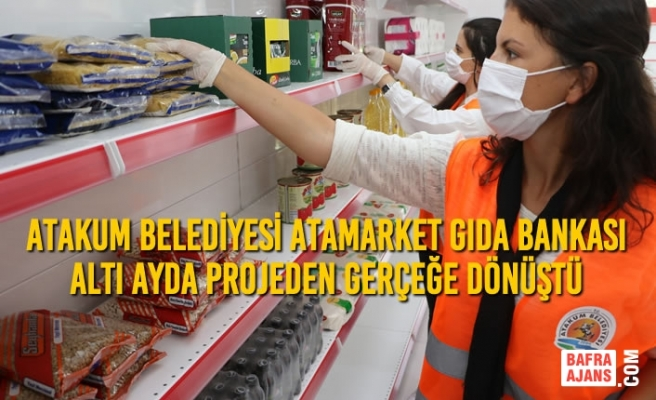 Atakum Belediyesi AtaMarket Gıda Bankası Altı Ayda Projeden Gerçeğe Dönüştü