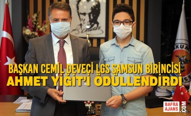 Başkan Cemil Deveci LGS Samsun Birincisi Ahmet Yiğit'i Ödüllendirdi