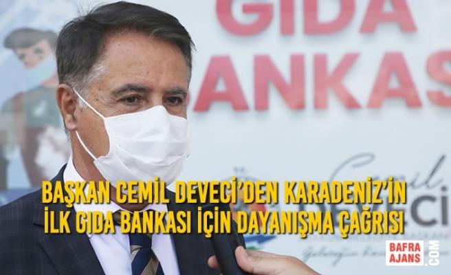 Başkan Cemil Deveci'den Karadeniz'in İlk Gıda Bankası İçin Dayanışma Çağrısı