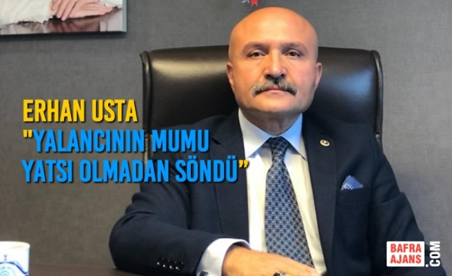 """Erhan Usta """"Yalancının Mumu Yatsı Olmadan Söndü"""""""