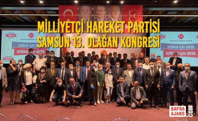 Milliyetçi Hareket Partisi Samsun İli 13. Olağan Kongresi