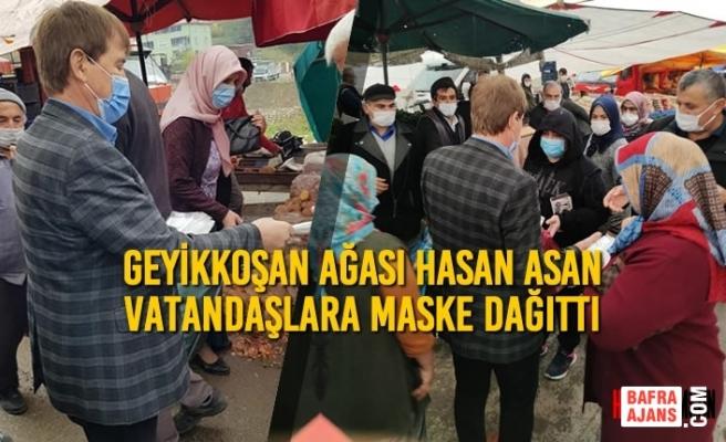Geyikkoşan Ağası Hasan Asan Vatandaşlara Maske Dağıttı