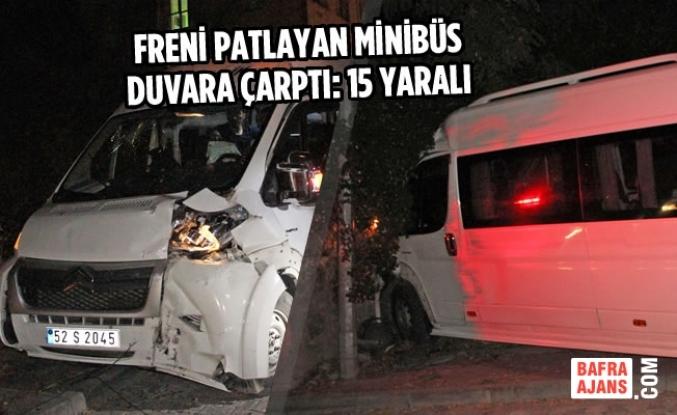 Freni Patlayan Minibüs Duvara Çarptı: 15 Yaralı