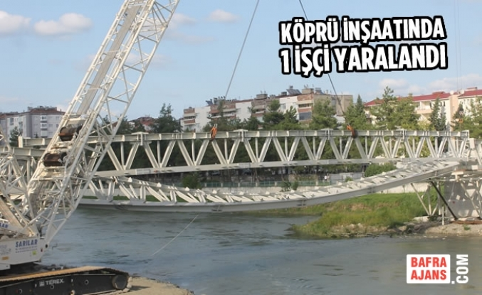 Köprü İnşaatında 1 İşçi Yaralandı