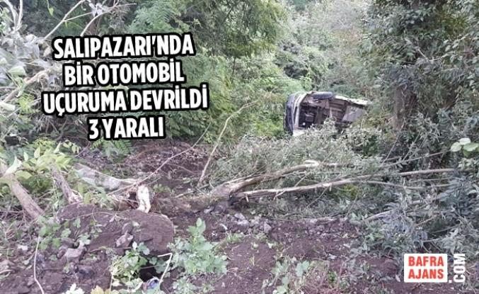 Salıpazarı'nda Otomobil Uçuruma Devrildi: 3 Yaralı