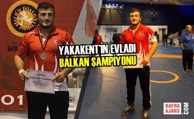 Yakakent'in Evladı Balkan Şampiyonu