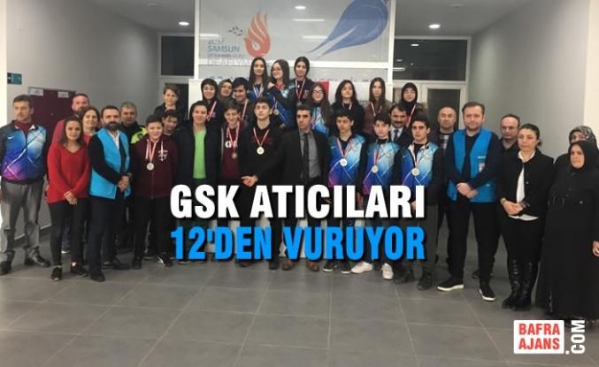 GSK Atıcıları 12'den Vuruyor