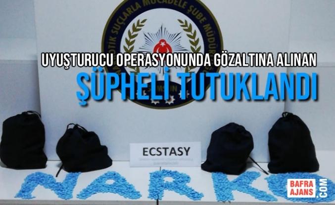 Uyuşturucu Operasyonunda Gözaltına Alınan Şüpheli Tutuklandı