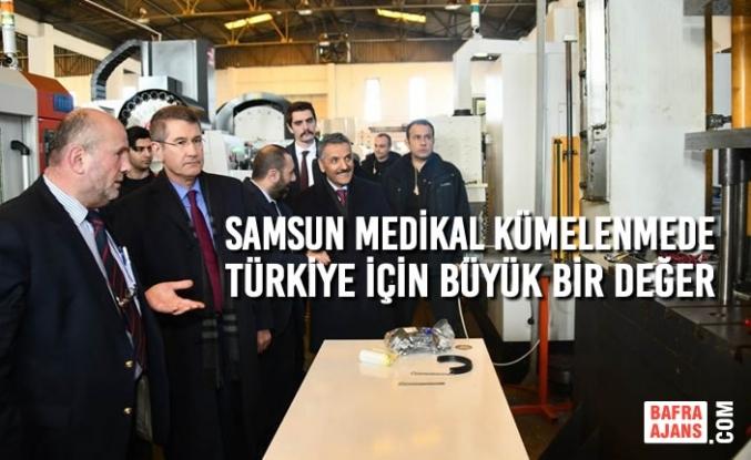 Samsun Medikal Kümelenmede Türkiye İçin Büyük Bir Değer