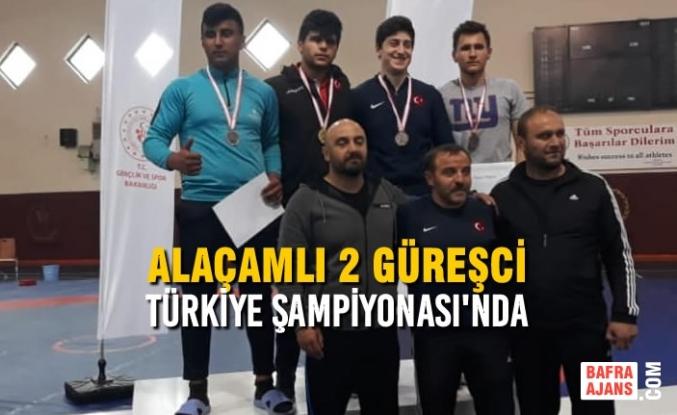 Alaçamlı 2 Güreşci Türkiye Şampiyonası'nda