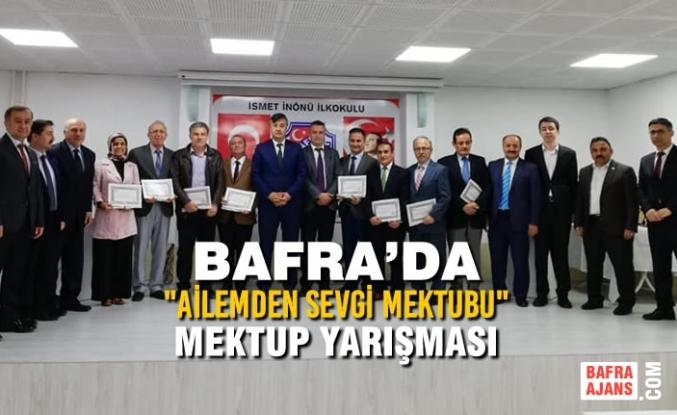 """Bafra'da """"Ailemden Sevgi Mektubu"""" Mektup Yarışması"""