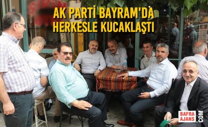 AK Parti Bayram'da Herkesle Kucaklaştı