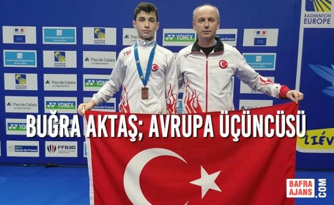 Buğra Aktaş; Avrupa Üçüncüsü