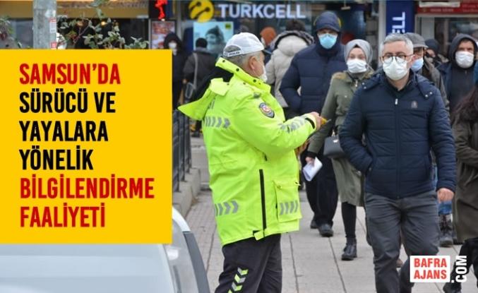 Samsun'da Sürücü ve Yayalara Yönelik Bilgilendirme Faaliyeti