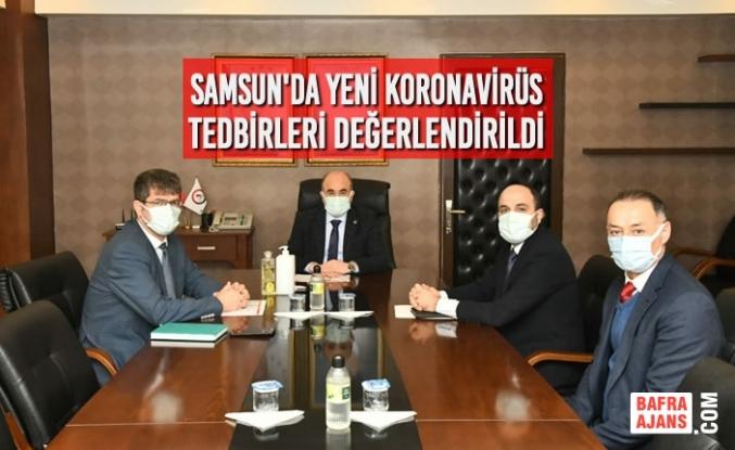 Samsun'da Yeni Koronavirüs Tedbirleri Değerlendirildi