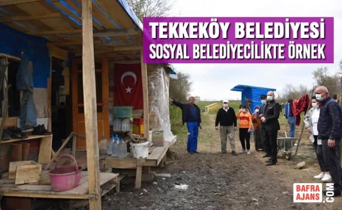 Tekkeköy Belediyesi Sosyal Belediyecilikte Örnek
