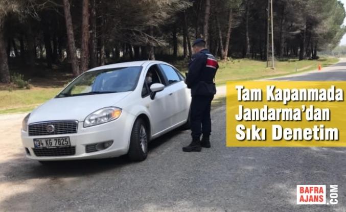 Tam Kapanmada Jandarma'dan Sıkı Denetim