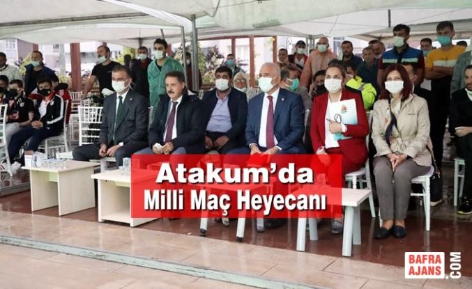Atakum'da Milli Maç Heyecanı