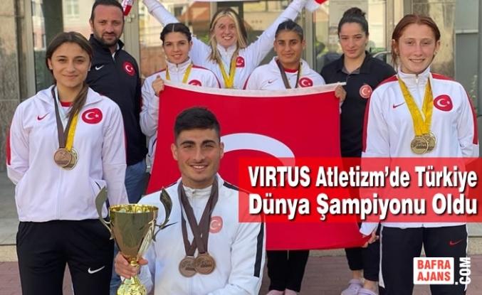 VIRTUS Atletizm'de Türkiye Dünya Şampiyonu Oldu