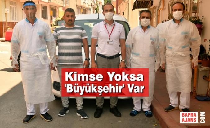 Kimse Yoksa 'Büyükşehir' Var