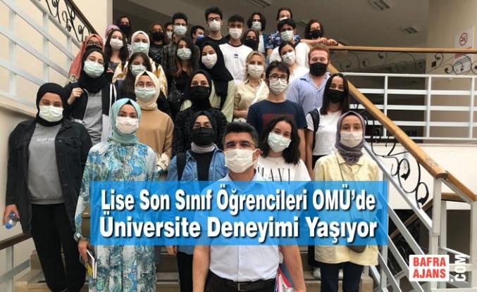 Lise Son Sınıf Öğrencileri OMÜ'de Üniversite Deneyimi Yaşıyor
