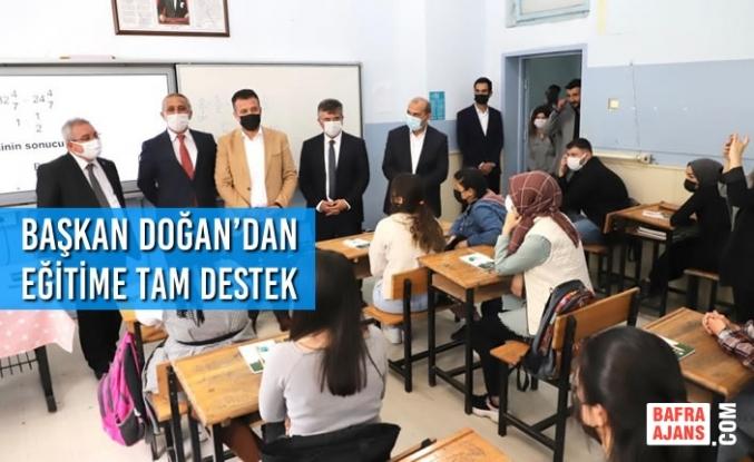 Başkan Doğan'dan Eğitime Tam Destek