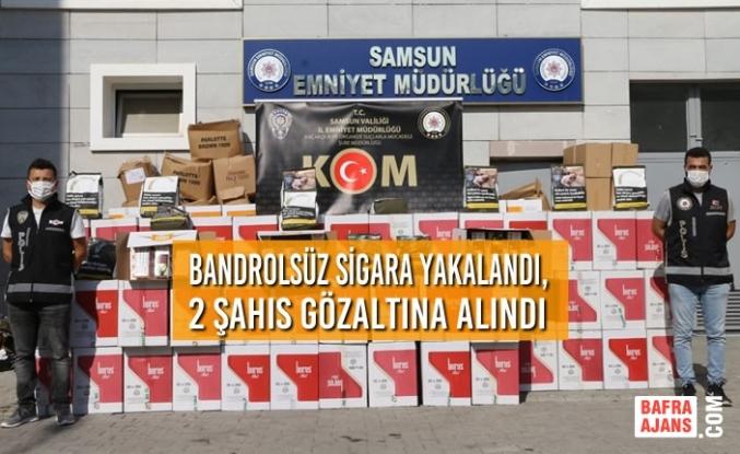 Samsun'da Bandrolsüz Sigara Yakalandı, 2 Şahıs Gözaltına Alındı
