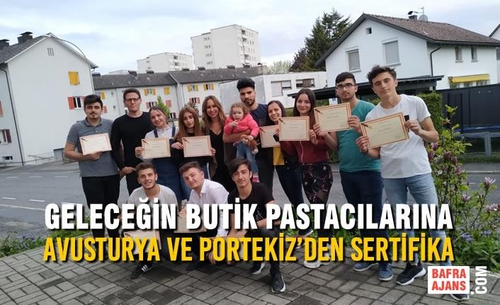Geleceğin Butik Pastacılarına Avusturya ve Portekiz'den Sertifika